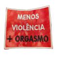 Menos violência....